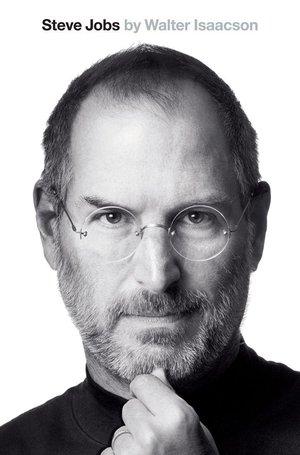 """Steve Jobs"", Walter Isaacson"