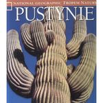 Pustynie. National Geographic Tropem natury